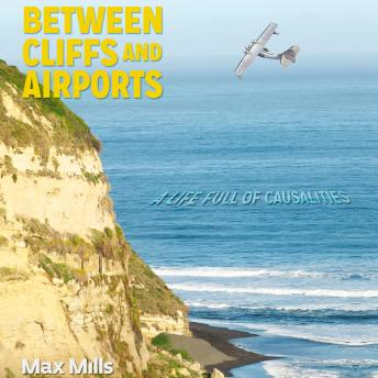 Between Cliffs and Airports: Causality in life or a life full of coincidences..., Maximilliano Mills