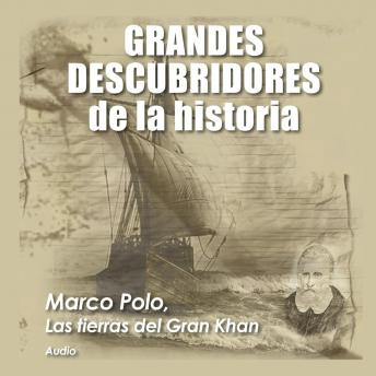 Download Marco Polo, Las tierras del gran Khan by Audiopodcast