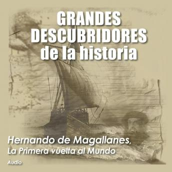 Download Hernando de Magallanes, La primera vuelta al mundo by Audiopodcast