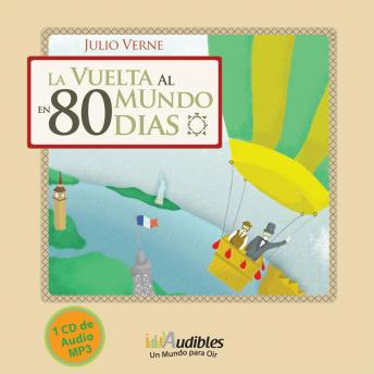 La Vuelta al Mundo en 80 dias, Audio book by Julio Verne