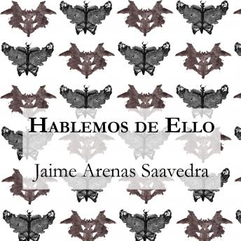 Download Hablemos de Ello by Jaime Arenas Saavedra