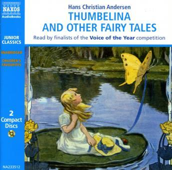 Thumbelina and Other Fairy Tales, Hans Christian Andersen