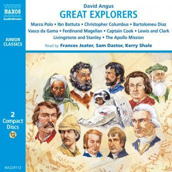 Great Explorers of the World, David Angus