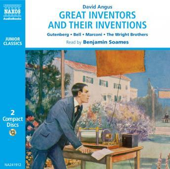 Great Inventors and Their Great Inventions, David Angus