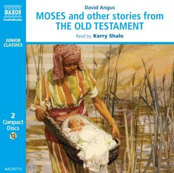 Moses and Other Stories From the Old Testament, David Angus