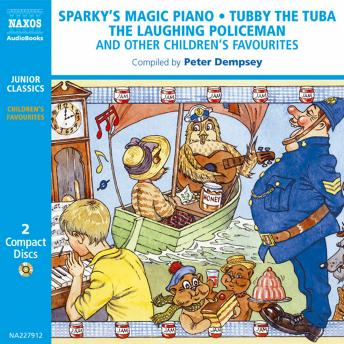 Sparky's Magic Piano: And Other Classic Recordings for Children, Various Artists