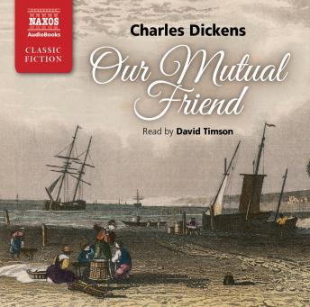 Our Mutual Friend, Charles Dickens