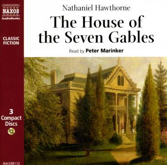 House of the Seven Gables, Nathaniel Hawthorne