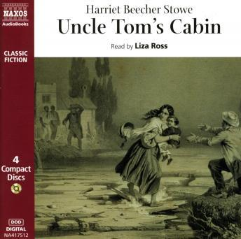 Uncle Tom's Cabin, Harriet Beecher Stowe