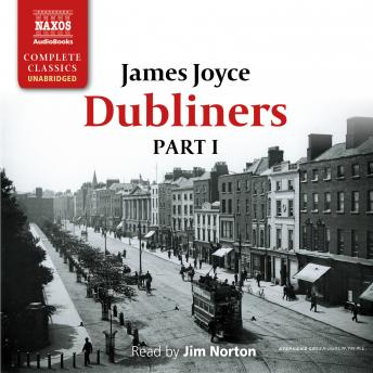 Dubliners - Part I, James Joyce
