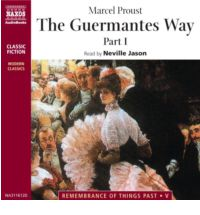 The Remembrance of Things Past, Vol. 3: Guermantes Way: Part I