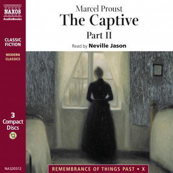 The Remembrance of Things Past, Vol. 5: Captive: Part II