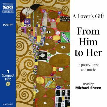 Collection: A Lover's Gift, From Him To Her, Various Authors