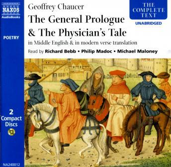 The Canterbury Tales: General Prologue / The Physician's Tale (Middle & Modern English)