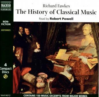 History of Classical Music, Richard Fawkes