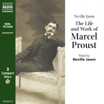 Life and Work of Marcel Proust, Neville Jason