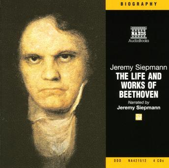 Life and Works of Beethoven, Jeremy Siepmann