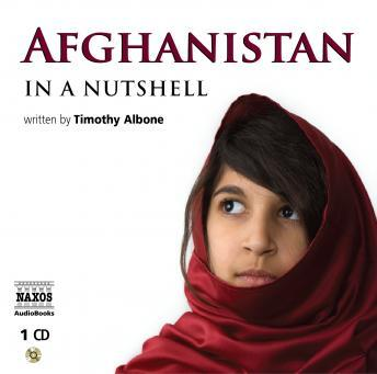 Afghanistan: In A Nutshell, Audio book by Timothy Albone, Mark Hudson
