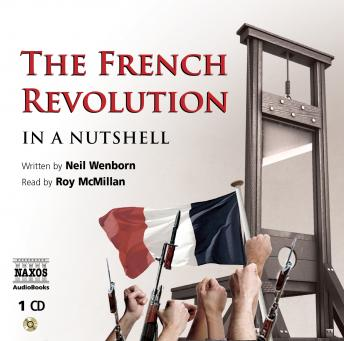 French Revolution - In a Nutshell, Neil Wenborn