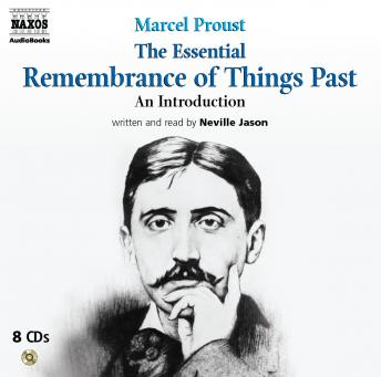 Essential Remembrance of Things Past, Marcel Proust