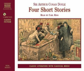 Four Short Stories, Sir Arthur Conan Doyle