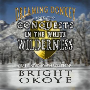 Download Conquests in the White Wilderness by Bright Okoye