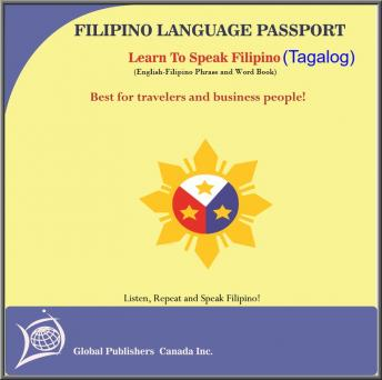 Learn to Speak Tagalog, English-Tagalog word and Phrase Book, Global Publishers Canada Inc.