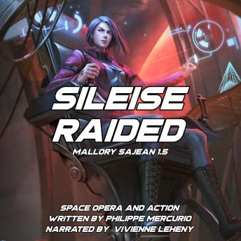 Sileise Raided: Space Opera and Action