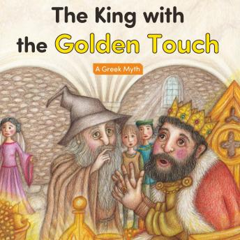 The King with the Golden Touch