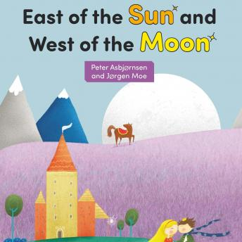 East of the Sun and West of the Moon