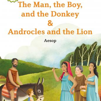 The Man, the Boy, and the Donkey/Androcles and the Lion