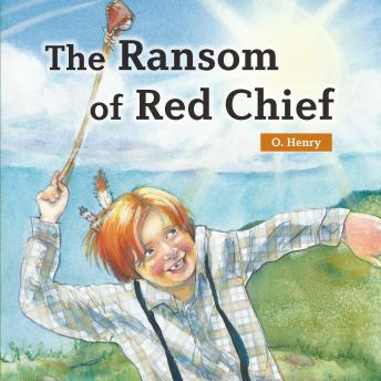 Ransom of Red Chief, O. Henry