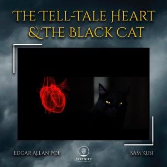 The Tell-Tale Heart & The Black Cat