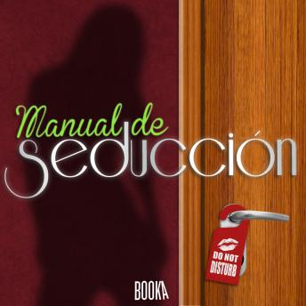 Download Manual de Seducción (Seduction Manual) by Anonymous