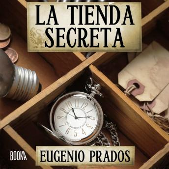 Download LA Tienda Secreta by Eugenio Prados