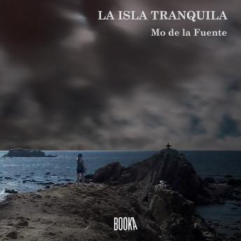Download LA ISLA TRANQUILA by Mo De La Fuente