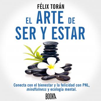 Download EL ARTE DE SER Y ESTAR by Félix Torán