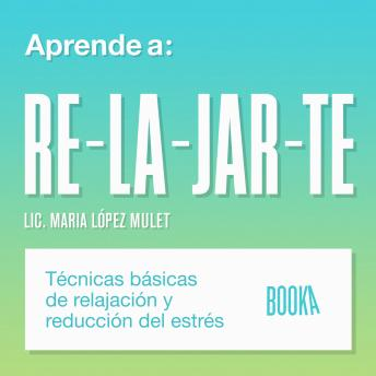 Download APRENDE A RELAJARTE by Maria Lopéz Mulet