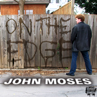On the Edge, Johnny Moses
