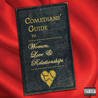 Comedians' Guide To Women, Love & Relationships, Dana Gould