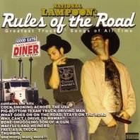 Rules of the Road: Greatest Truckers' Songs of All Time, National Lampoon