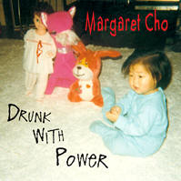 Download Drunk with Power by Margaret Cho