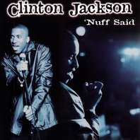 Download 'Nuff Said by Clinton Jackson