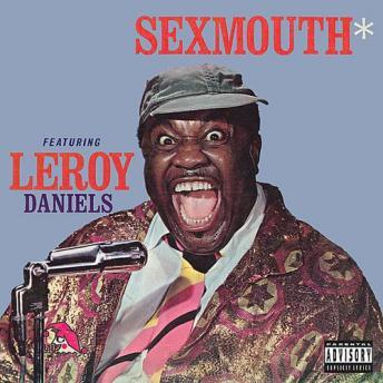 Sexmouth, Leroy Daniels