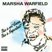 This is Not Gross, This is Important!, Marsha Warfield