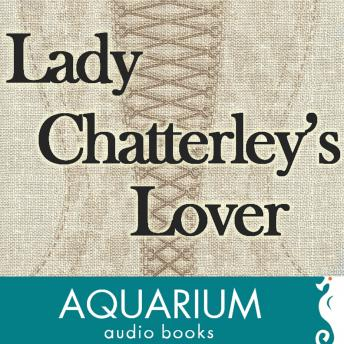 Lady Chatterley's Lover, D.H. Lawrence