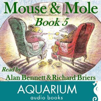 Mouse and Mole, Book Five