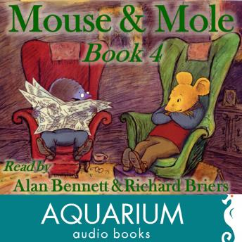 Mouse and Mole, Book Four
