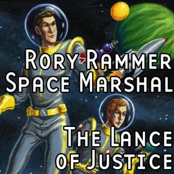 Download Rory Rammer: The Lance of Justice by Ron N. Butler