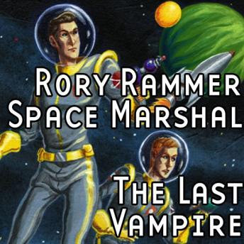 Download Rory Rammer: The Last Vampire by Ron N. Butler